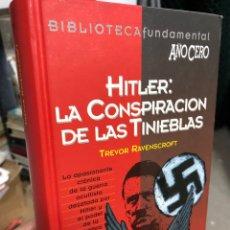 Libros: HITLER: LA CONSPIRACIÓN DE LAS TINIEBLAS - TREVOR RAVENSCROFT. Lote 290303188