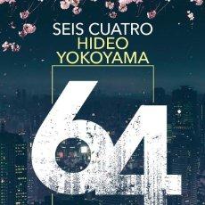 Libros: SEIS CUATRO. NOVELA DE HIDEO YOKOHAMA. Lote 292257533