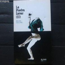 Libros: LA PIEDRA LUNAR II. WILKIE COLLINS. Lote 293419213