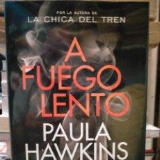 Libros: PAULA HAWKINS. A FUEGO LENTO . PLANETA. Lote 293514478