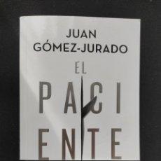 Libros: EL PACIENTE DE JUAN GÓMEZ-JURADO. Lote 293994338