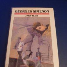 Libros: STRIP TEASE GEORGES SIMENON EDICIONES B. Lote 295524913