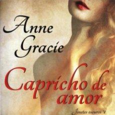 Libros: CAPRICHO DE AMOR (JINETES OSCUROS V) DE ANNE GRACIE - BOOKET, PLANETA, 2013 (NUEVO). Lote 48461278
