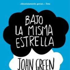Libros: NARRATIVA. NOVELA. BAJO LA MISMA ESTRELLA - JOHN GREEN. Lote 46098802