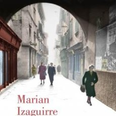 Libros: NARRATIVA. NOVELA. LOS PASOS QUE NOS SEPARAN - MARIAN IZAGUIRRE (CARTONÉ). Lote 46126117