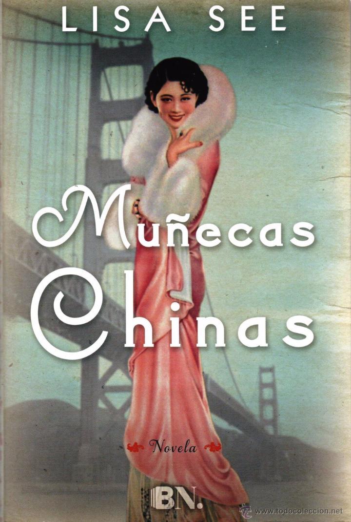 MUÑECAS CHINAS DE LISA SEE - EDICIONES B, 2015 (Libros Nuevos - Literatura - Narrativa - Novela Romántica)