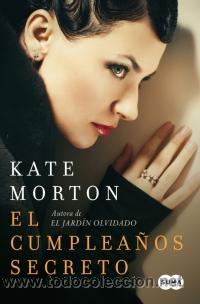 NARRATIVA. THRILLER. EL CUMPLEAÑOS SECRETO - KATE MORTON (Libros Nuevos - Literatura - Narrativa - Novela Romántica)