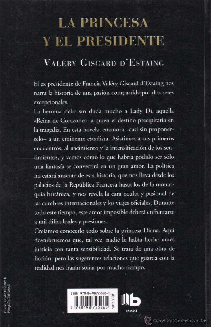 Libros: LA PRINCESA Y EL PRESIDENTE de VALERY GISCARD DESTAING - EDICIONES B, 2012 - Foto 2 - 54154664