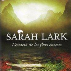 Libros: L'ESTACIO DE LES FLORS ENCESES DE SARAH LARK - EDICIONES B, 2015. Lote 54440374