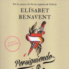 Libros: PERSIGUIENDO A SILVIA, SEGUNDA PARTE DE ELISABET BENAVENT - PENGUIN RANDOM HOUSE, 2016 (NUEVO). Lote 89070070
