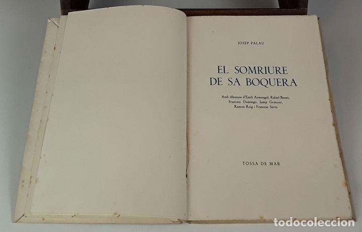 Libros: EL SOMRIURE DE SA BOQUERA. EJEMPLAR Nº 161. JOSEP PALAU. EDIC. S. A. HORTA. 1949. - Foto 4 - 79843033