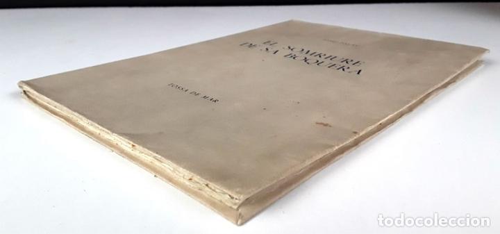 Libros: EL SOMRIURE DE SA BOQUERA. EJEMPLAR Nº 161. JOSEP PALAU. EDIC. S. A. HORTA. 1949. - Foto 9 - 79843033