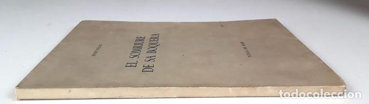 Libros: EL SOMRIURE DE SA BOQUERA. EJEMPLAR Nº 161. JOSEP PALAU. EDIC. S. A. HORTA. 1949. - Foto 10 - 79843033