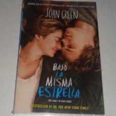 Libros: BAJO LA MISMA ESTRELLA POR JOHN GREEN. Lote 96797939