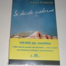 Libros: SI DECIDO QUEDARME POR GAYLE FORMAN. Lote 96856947