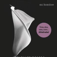 Libros: MI HOMBRE. SEDUCCIÓN EDITORIAL PLANETA. Lote 97744391