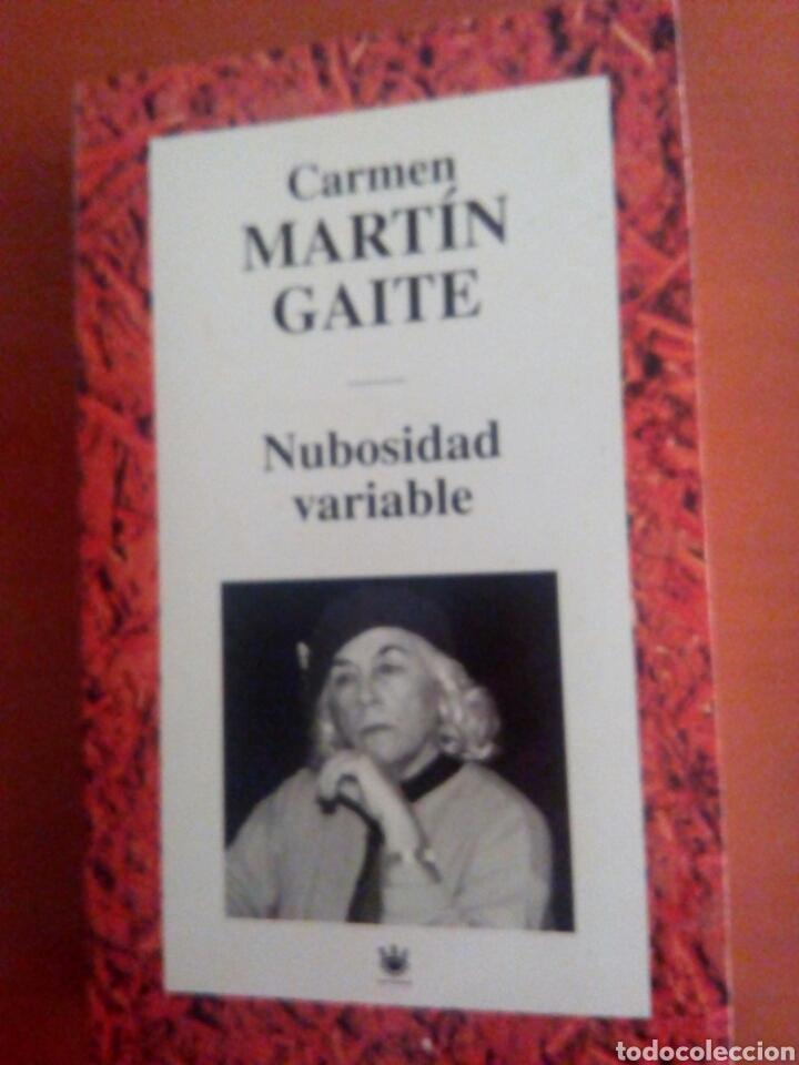 NUBOSIDAD VARIABLE. CARMEN MARTÍN GAITE (Libros Nuevos - Literatura - Narrativa - Novela Romántica)