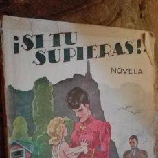 Libros: SI TU SUPIERAS EL CABALLERO AUDAZ. Lote 112317871