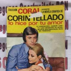Libros: CORIN TELLADO N56 , LO HICE POR TU AMOR , COLECCIÓN CORAL. Lote 121706939