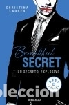 BEAUTIFUL SECRET. UN SECRETO EXPLOSIVO: SERIE BEAUTIFUL BASTARD 4 (Libros Nuevos - Literatura - Narrativa - Novela Romántica)