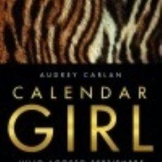Libros: CALENDAR GIRL 3 EDITORIAL PLANETA. Lote 70973365