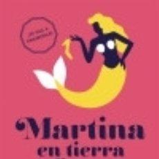 Libros: MARTINA EN TIERRA FIRME SUMA DE LETRAS. Lote 70739657