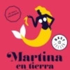 Libros: MARTINA EN TIERRA FIRME: HORIZONTE MARTINA 2. Lote 128227084