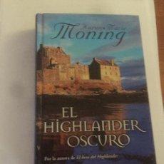 Libros: NOVELA EL HIGHLANDER OSCURO DE KAREN MARIE MONING. Lote 130566794