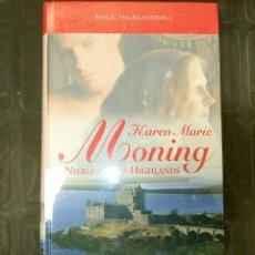 Libros: MAGIC HIGHLANDERS I KAREN MARIE MONING NIEBLAS DE LAS HIGHLANDS GRANDES SAGAS ROMANTICAS SELLADO. Lote 131199456