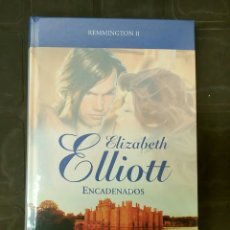 Libros: REMMINGTON II ELIZABETH ELLIOTT ENCADENADOS GRANDES SAGAS ROMANTICAS. Lote 131255298