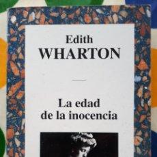 Libros: LIBRO LA EDAD DE LA INOCENCIA. Lote 133661929