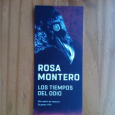 Libros: MARCAPAGINAS ROSA MONTERO LOS TIEMPOS DEL ODIO. Lote 139165428