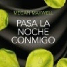 Libros: PASA LA NOCHE CONMIGO. Lote 139811537