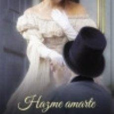 Libros: HAZME AMARTE. Lote 140838048