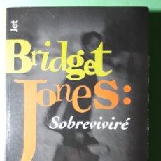 Libros: LIBRO BRIDGET JONES: SOBREVIVIRÉ.. Lote 141574912