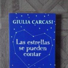 Libros: GIULIA CARCASI - LAS ESTRELLAS SE PUEDEN CONTAR. Lote 142852486