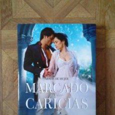 Libros: MEREDITH DURAN - MARCADO POR TUS CARICIAS. Lote 143126790