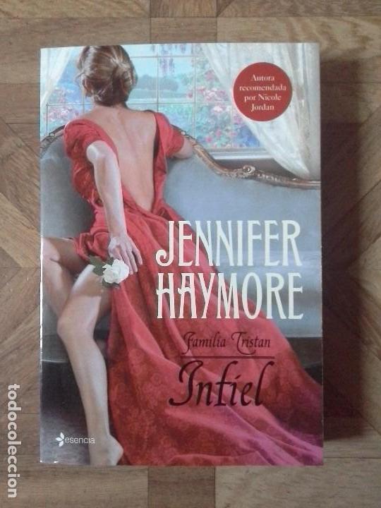 JENNIFER HAYMORE - INFIEL (Libros Nuevos - Literatura - Narrativa - Novela Romántica)