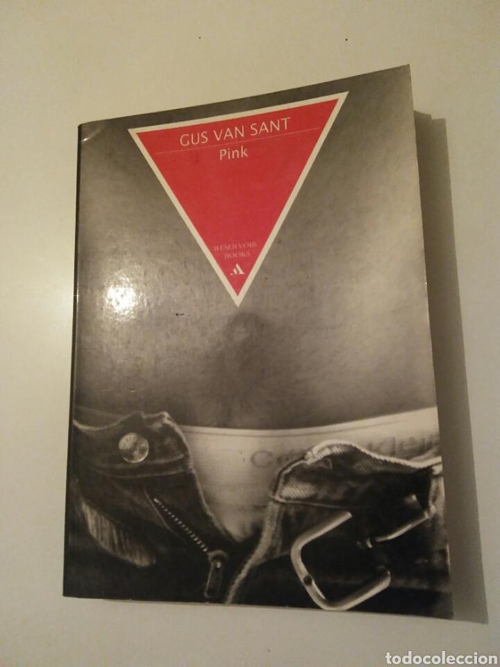 GUS VAN SANT PINK 1998 GRIJALBO MONDADORI (Libros Nuevos - Literatura - Narrativa - Novela Romántica)