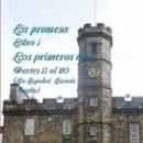 Libros: LA PROMESA LIBRO 1 LOS PRIMEROS AÑOS PARTES 11 A LA 20. Lote 145903546