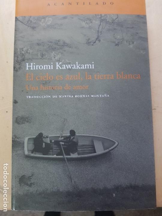 EL CIELO ES AZUL, LA TIERRA BLANCA (Libros Nuevos - Literatura - Narrativa - Novela Romántica)