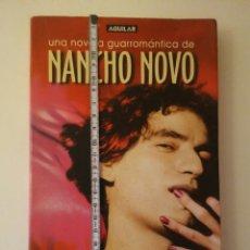 Libros: NANCHO NOVO-EL SOLATERAS-EDICIÓN AGUILAR 1°EDICIÓN OCTUBRE 2005. Lote 149838913
