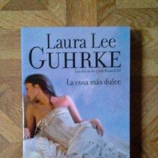 Libros: LAURA LEE - LA COSA MÁS DULCE. Lote 149928346