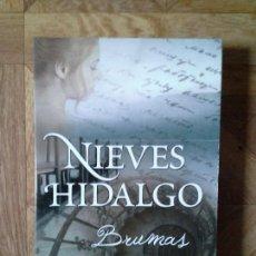 Libros: NIEVES HIDALGO - BRUMAS. Lote 149933274