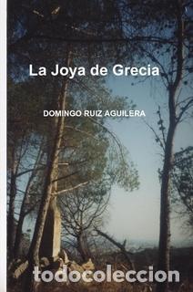 LA JOYA DE GRECIA (Libros Nuevos - Literatura - Narrativa - Novela Romántica)