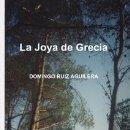 Libros: LA JOYA DE GRECIA. Lote 150040730