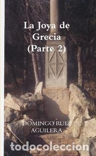 LA JOYA DE GRECIA (PARTE 2) (Libros Nuevos - Literatura - Narrativa - Novela Romántica)