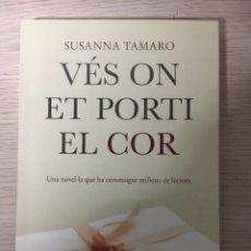 Libros: VES ON ET PORTI EL COR. Lote 151383420