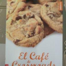 Libros: EL CAFÉ DE CROSSROADS. DEBORAH SMITH.. Lote 153832058