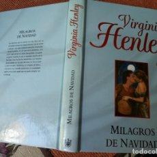 Libros: LIBRO. MILAGRO DE NAVIDAD, DE VIRGINIA HENLEY. Lote 155715122